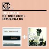 Baker, Chet - Sextet + Embraceable You (2CD)