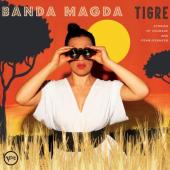 Banda Magda - Tigre (Stories of Courage & Fearlessness)