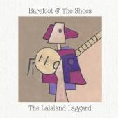 Barefoot & The Shoes - The Lalaland Laggard (cover)