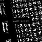 Batkovic, Mario - Mario Batkovic (2LP)