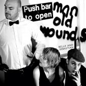 Belle & Sebastian - Push Barman To Open Old Wounds (cover)