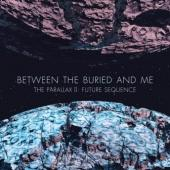 Between The Buried & Me - Parallax 2: Future Sequence (cover)