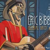 Bibb, Eric - Global Griot (2CD)