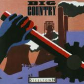 Big Country - Steel Town