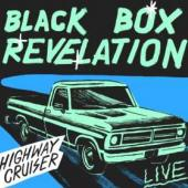 Black Box Revelation - Highway Cruiser Live (LP)