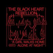 Black Heart Rebellion - A Girl Walks Home Alone At Night (LP)