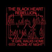 Black Heart Rebellion - A Girl Walks Home Alone At Night
