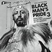 Black Man's Pride 3 (None Shall Escape the Judgement of the Almighty) (2LP+Download)