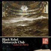 Black Rebel Motorcycle Club - Live In Paris (3LP+DVD)
