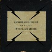 Black Rebel Motorcycle Club - Wrong Creatures (2LP+Download)