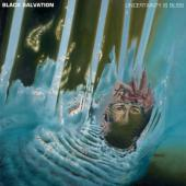 Black Salvation - Uncertainty is Bliss (LP)