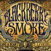 Blackberry Smoke - Leave A Scar -cd+dvd- (cover)
