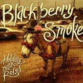Blackberry Smoke - Holding All The Roses (cover)