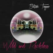 Blitzen Trapper - Wild and Reckless (LP)