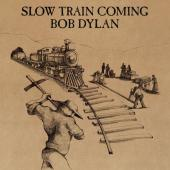 Dylan, Bob - Slow Train Coming (cover)