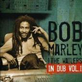 Marley, Bob & The Wailers - In Dub Vol.1 (cover)