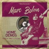 Bolan, Marc - There Was a Time (Home Demos Volume 1) (LP)