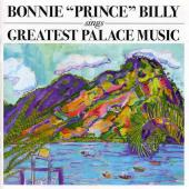 Bonnie Prince Billy - Greatest Palace Music (cover)