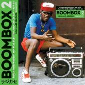 Boombox 2 (Early Independent Hip Hop, Electro & Disco Rap 1973-83) (3LP+Download)