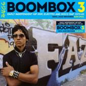 Boombox 3 (Early Independent Hip Hop, Electro & Disco Rap 1979-83) (2CD)