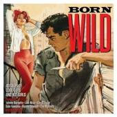 Born Wild (2CD)