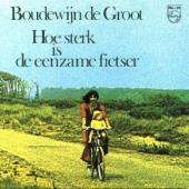 Boudewijn De Groot - Hoe Sterk Is De Eenzame Fietser (cover)