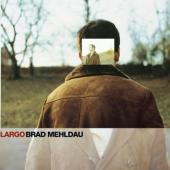 Mehldau, Brad - Largo (cover)