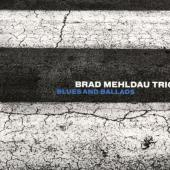 Brad Mehldau Trio - Blues & Ballads