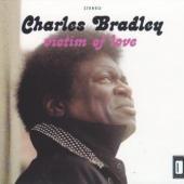 Bradley, Charles - Victim Of Love (LP) (cover)