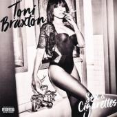 Braxton, Toni - Sex & Cigarettes