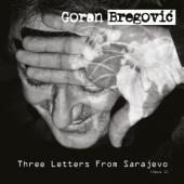 Bregovic, Goran - Three Letters From Sarajevo (LP)
