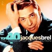 Brel, Jacques - Top 40 (2CD)
