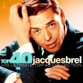 Brel, Jacques - Top 40 (2CD)