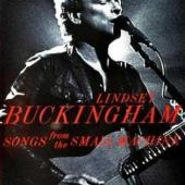 Buckingham, Lindsey - Songs From The Small Machine (Live) (DVD+CD) (cover)