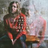 Burrows, Andy - Fall Together Again (lp) (cover)