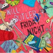 Butler, Will - Friday Night (LP)