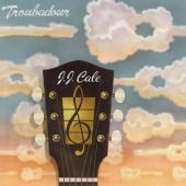 Cale, J.J. - Troubadour