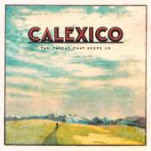Calexico - Thread That Keeps Us (2CD)