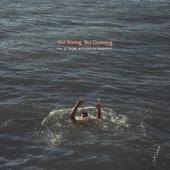 Carner, Loyle - Not Waving, But Drowning