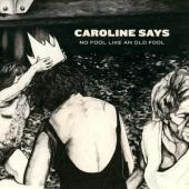 Caroline Says - No Fool Like An Old Fool (Sky Ocean Vinyl) (LP)