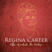 Carter, Regina - Ella Accentuate the Positive (2LP)