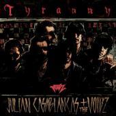 Casablancas, Julian + The Voidz - Tyranny