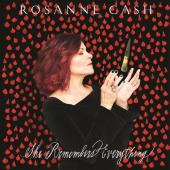 Cash, Rosanne - She Remembers Everything (Deluxe)