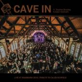 "Cave In - Live At Roadburn 2018 (LP+7"")"