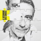 Chamfort, Alain - Le Désordre Des Choses (LP)