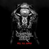 Channel Zero - Kill All Kings (LP)