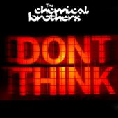 Chemical Brothers, The - Don't Think (CD+DVD) (cover)