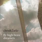 Chris & Carla - Fly High Brave Dreamers