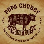 Chubby, Popa - Prime Cuts (the Very Best of the Beast From the East)