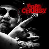Chubby, Popa - Two Dogs (LP)